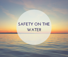 SAFETY ON THE WATER